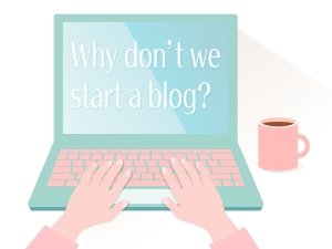 why-don't-we-start-a-blog